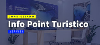 Scopri Info Point Hub Turistico a Lampedusa